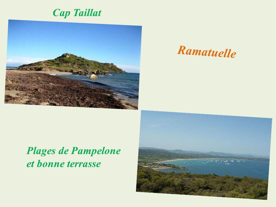 Cap Taillat Ramatuelle Plages de Pampelone et bonne terrasse