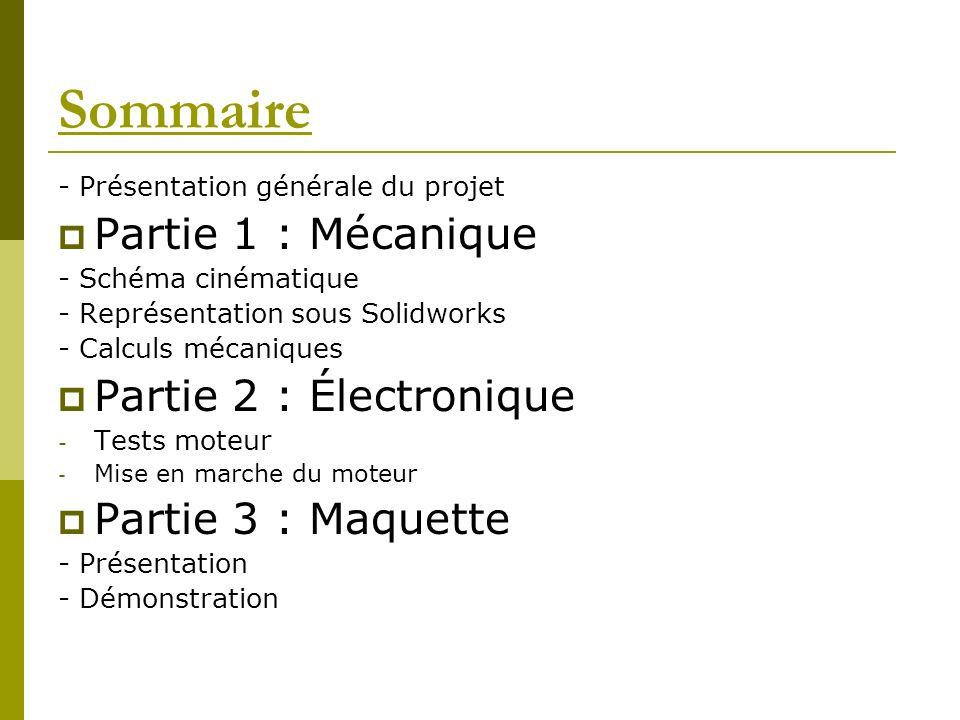 Sommaire Partie 1 : Mécanique Partie 2 : Électronique