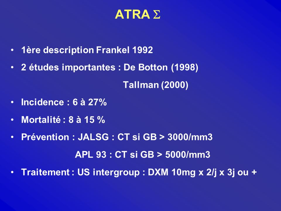 ATRA  1ère description Frankel 1992