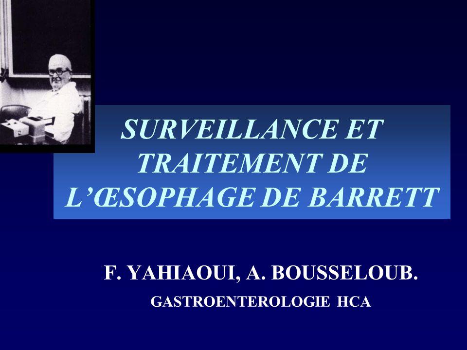 SURVEILLANCE ET TRAITEMENT DE L'ŒSOPHAGE DE BARRETT