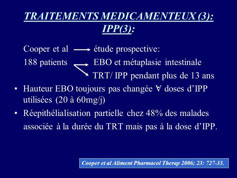 TRAITEMENTS MEDICAMENTEUX (3): IPP(3):