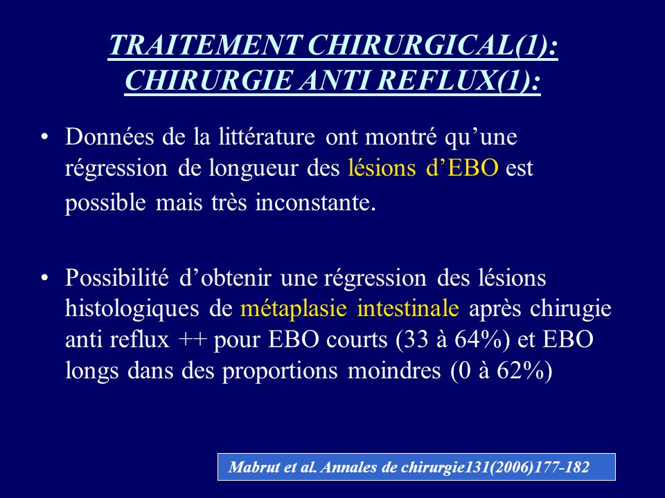 TRAITEMENT CHIRURGICAL(1): CHIRURGIE ANTI REFLUX(1):