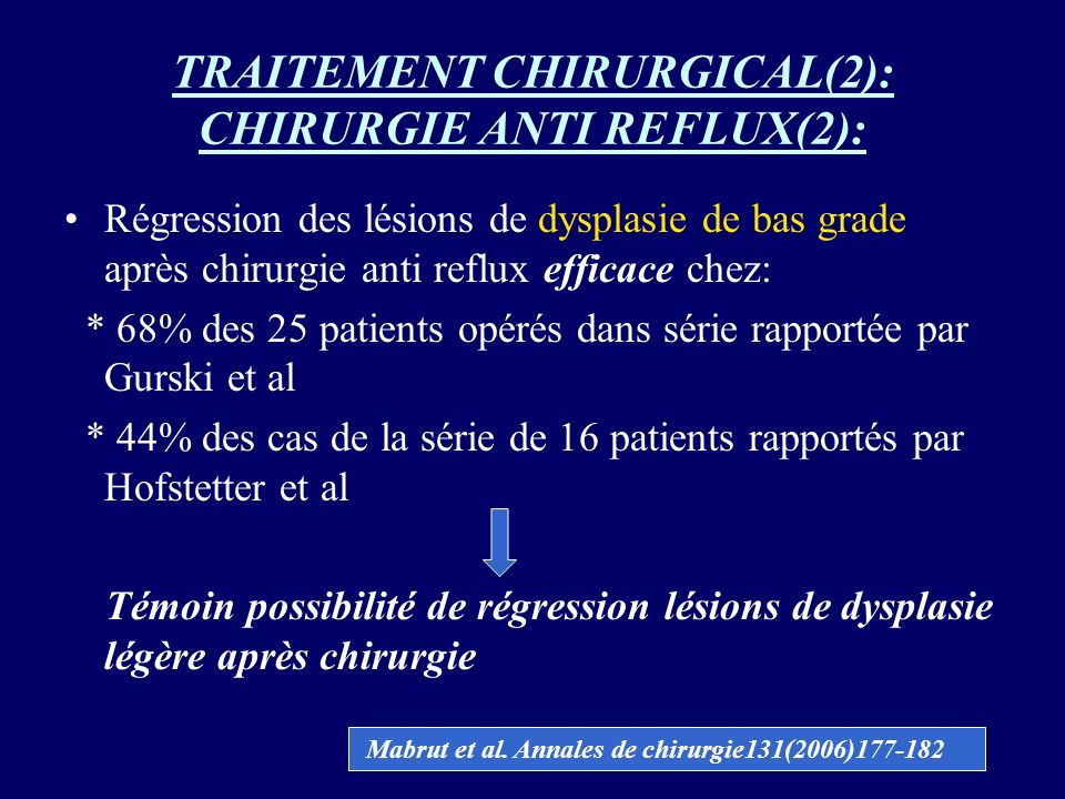 TRAITEMENT CHIRURGICAL(2): CHIRURGIE ANTI REFLUX(2):