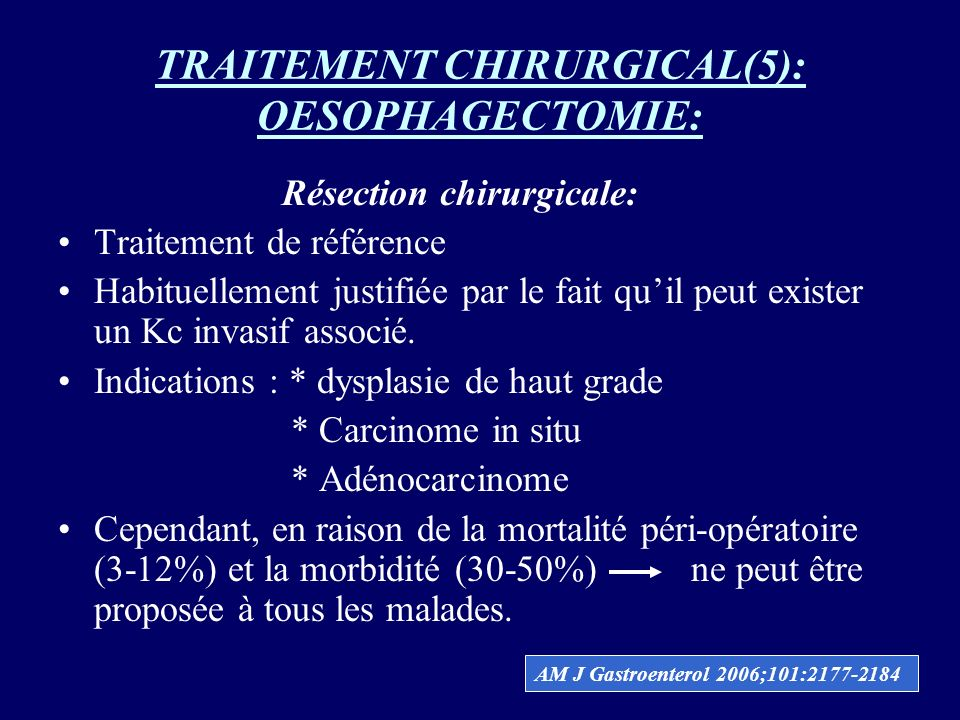 TRAITEMENT CHIRURGICAL(5): OESOPHAGECTOMIE: