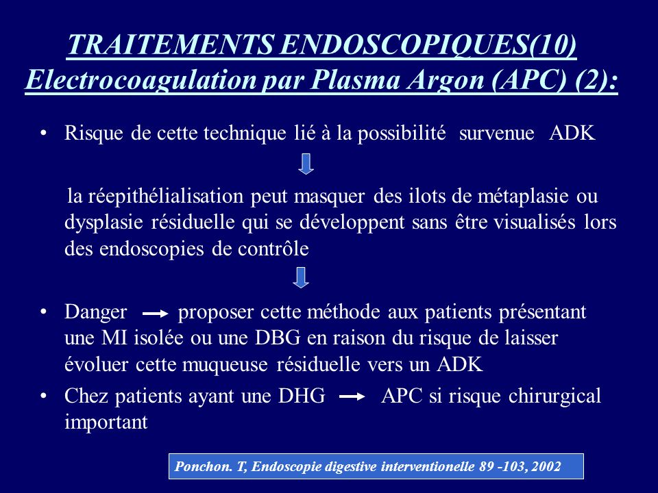TRAITEMENTS ENDOSCOPIQUES(10) Electrocoagulation par Plasma Argon (APC) (2):
