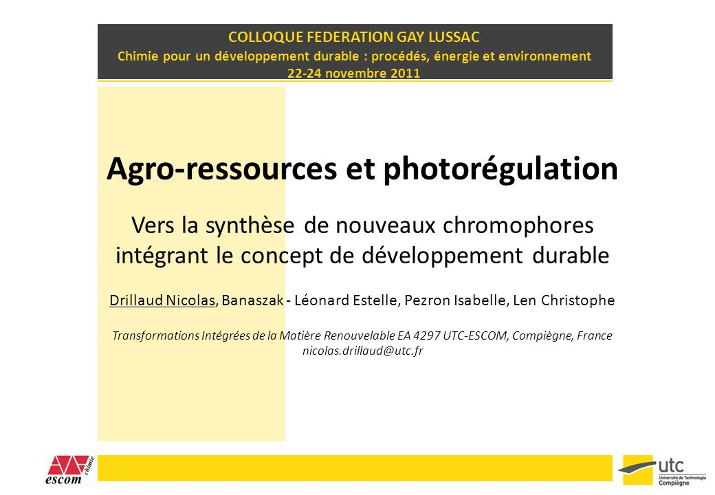 COLLOQUE FEDERATION GAY LUSSAC Agro-ressources et photorégulation