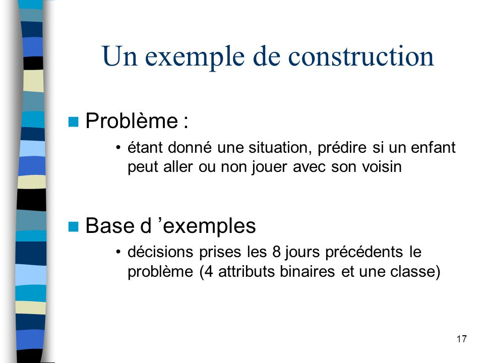 Un exemple de construction