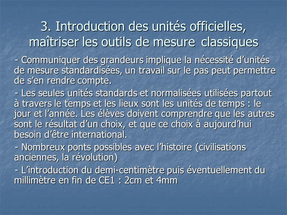 3. Introduction des unités officielles, maîtriser les outils de mesure