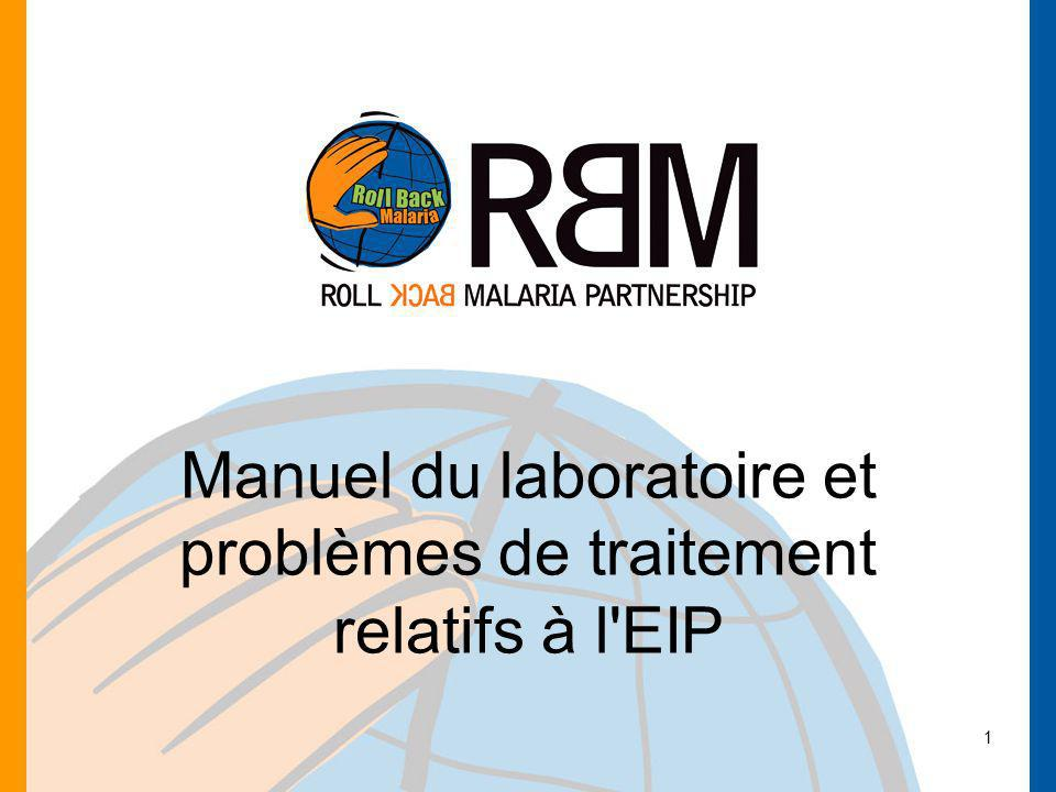 Manuel du laboratoire et problèmes de traitement relatifs à l EIP