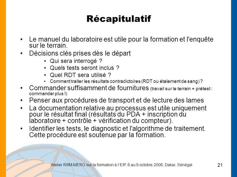Récapitulatif Le manuel du laboratoire est utile pour la formation et l enquête sur le terrain. Décisions clés prises dès le départ.