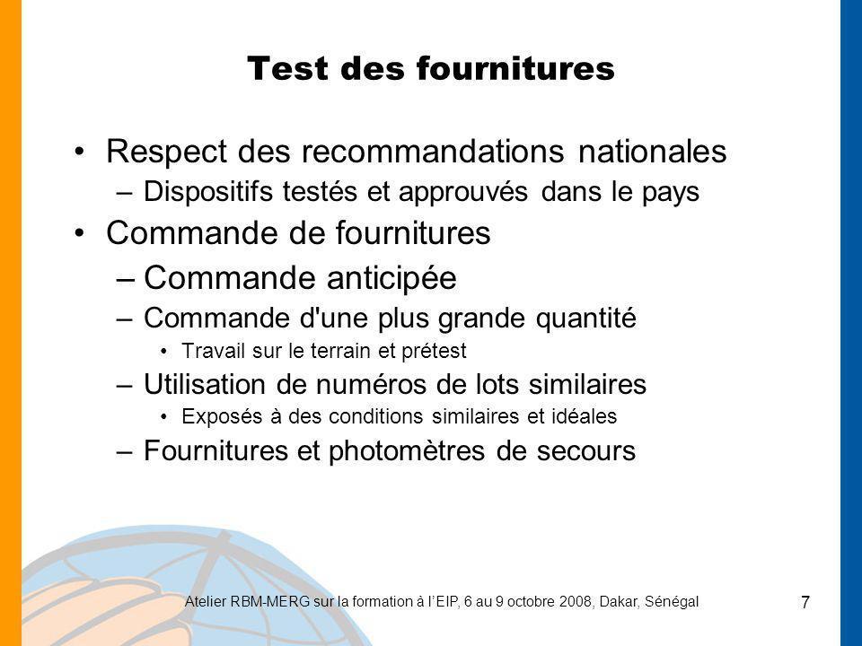 Respect des recommandations nationales Commande de fournitures