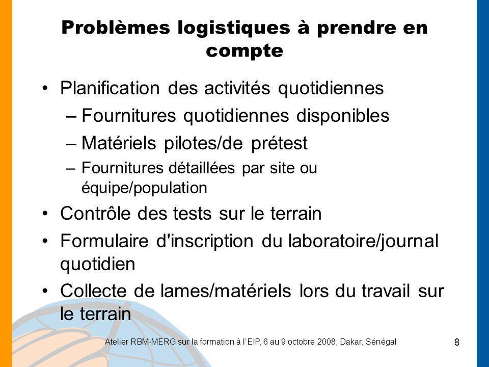 Problèmes logistiques à prendre en compte