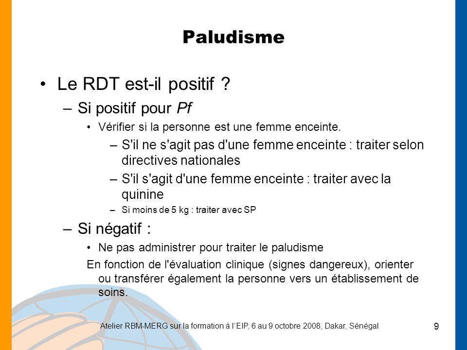 Paludisme Le RDT est-il positif Si positif pour Pf Si négatif :