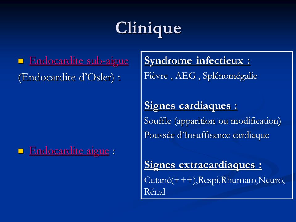 Clinique Syndrome infectieux : Signes cardiaques :