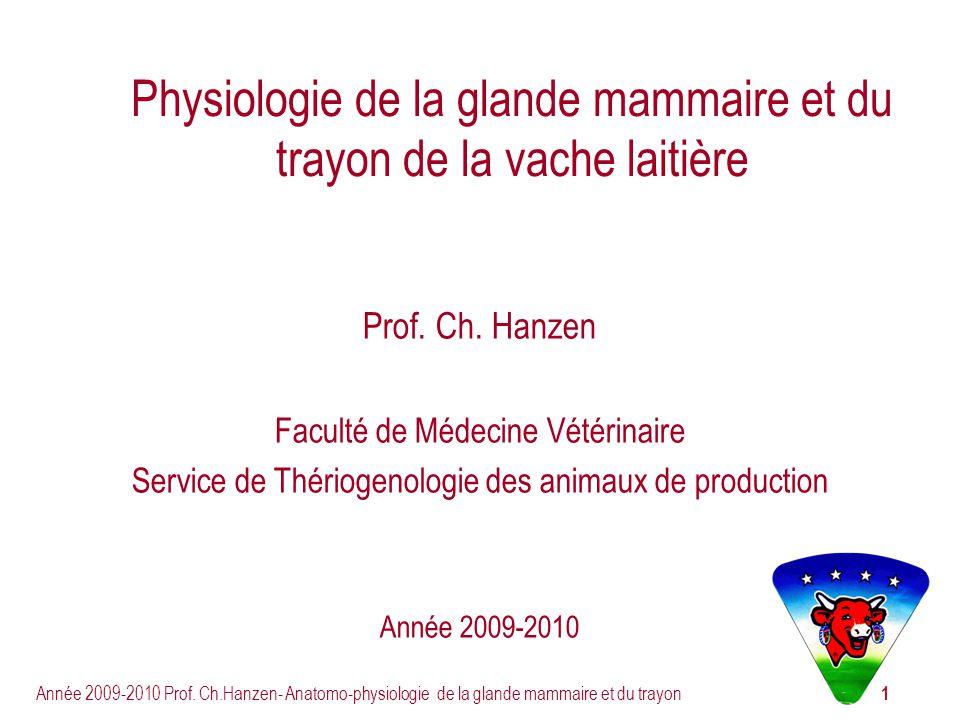Physiologie de la glande mammaire et du trayon de la vache laitière