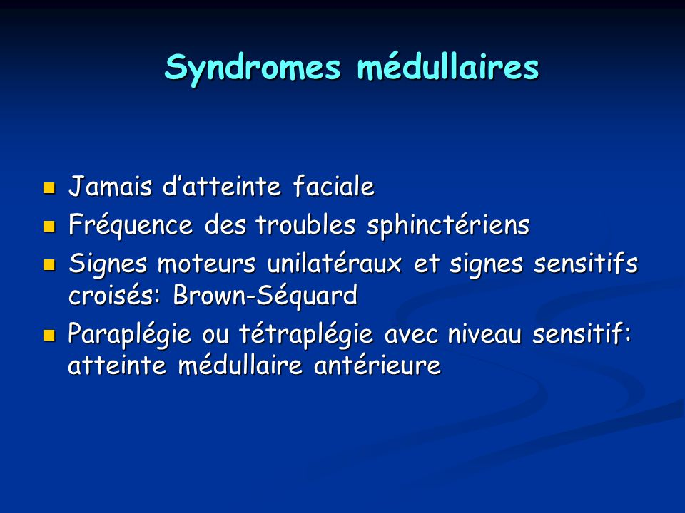 Syndromes médullaires