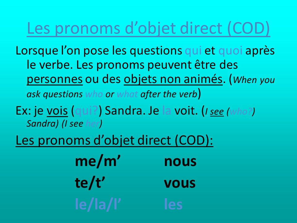 Les pronoms d'objet direct (COD)