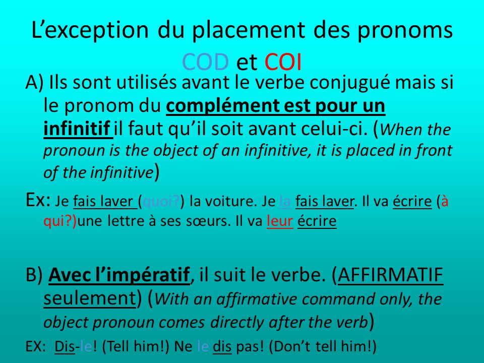 L'exception du placement des pronoms COD et COI