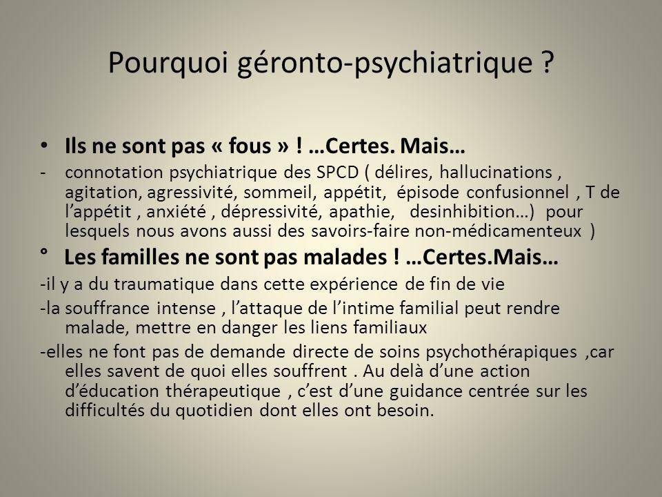 Pourquoi géronto-psychiatrique