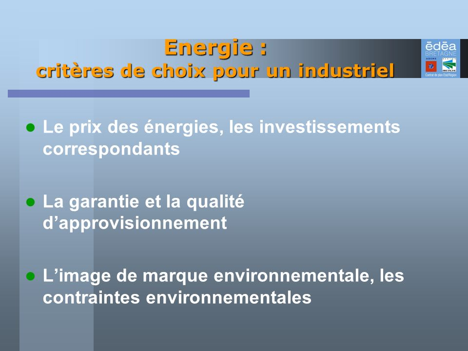 Energie : critères de choix pour un industriel