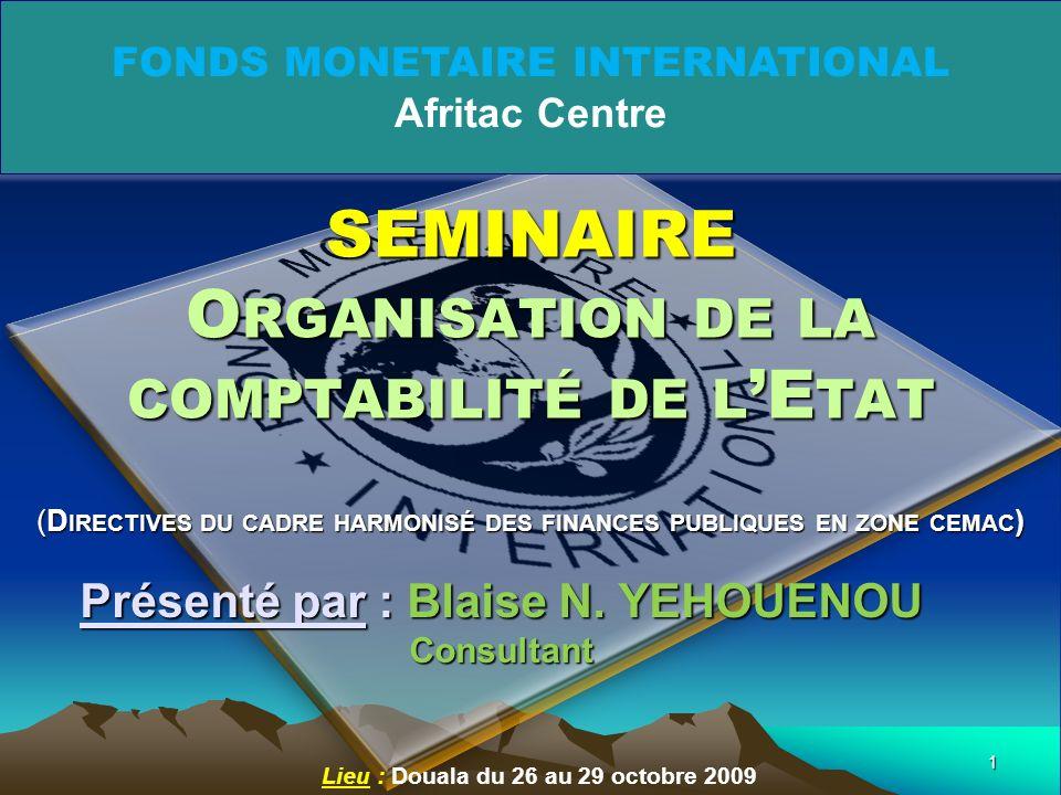 SEMINAIRE Organisation de la comptabilité de l'Etat