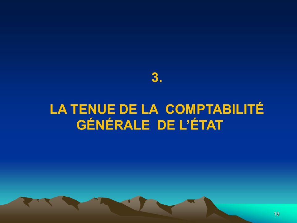 LA TENUE DE LA COMPTABILITÉ GÉNÉRALE DE L'ÉTAT