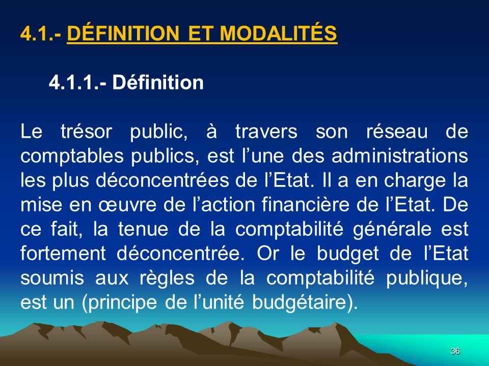 4.1.- Définition et modalités