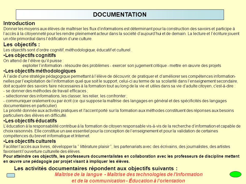 DOCUMENTATION Introduction Les objectifs :