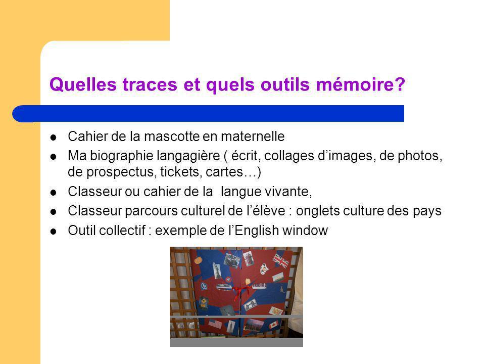 Quelles traces et quels outils mémoire