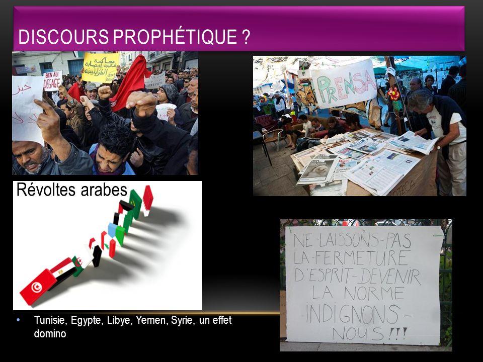 Discours prophétique Révoltes arabes Indignés espagnols et français