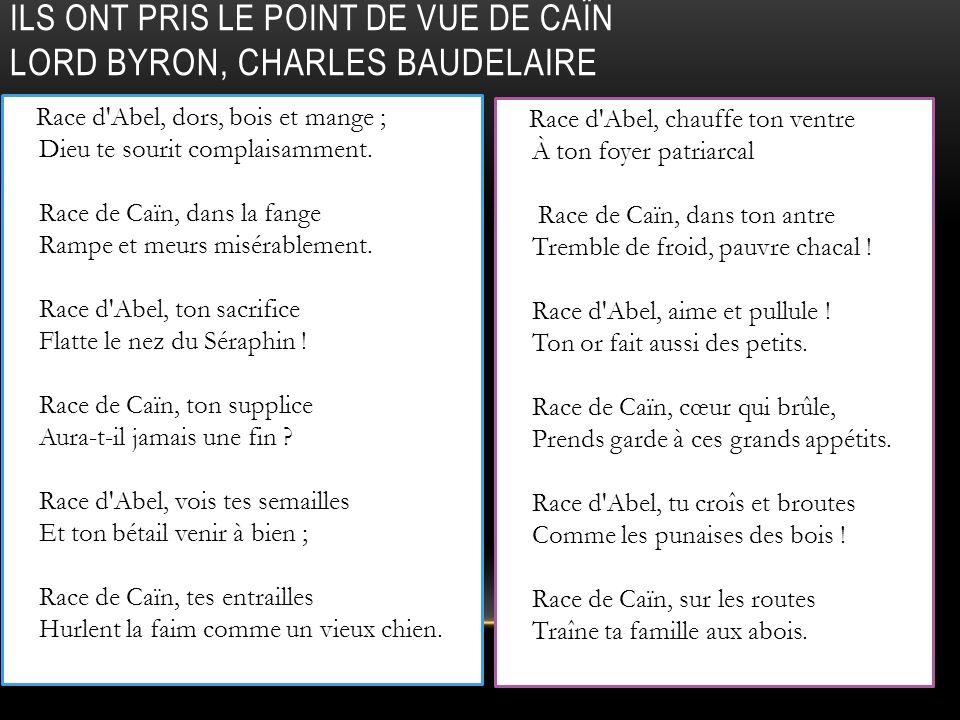 Ils ont pris le point de vue de Caïn Lord Byron, Charles Baudelaire