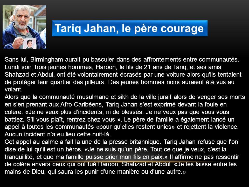 Tariq Jahan, le père courage