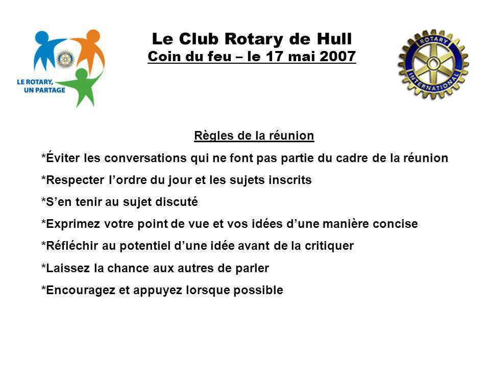 Le Club Rotary de Hull Coin du feu – le 17 mai 2007