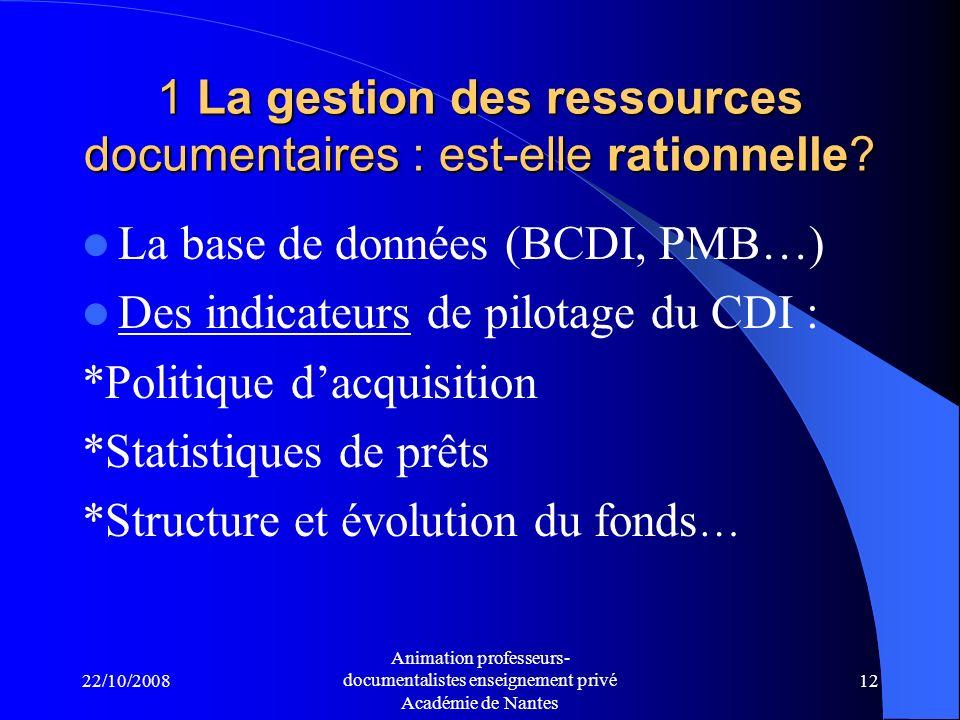 1 La gestion des ressources documentaires : est-elle rationnelle