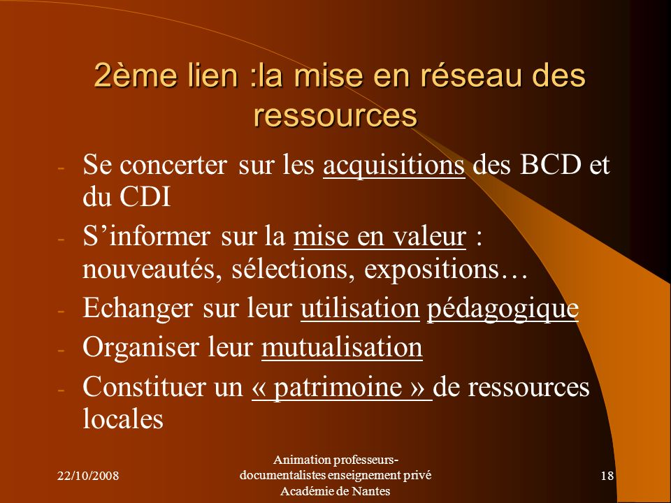 2ème lien :la mise en réseau des ressources