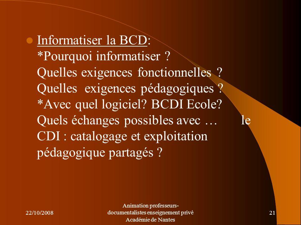 Informatiser la BCD:. Pourquoi informatiser