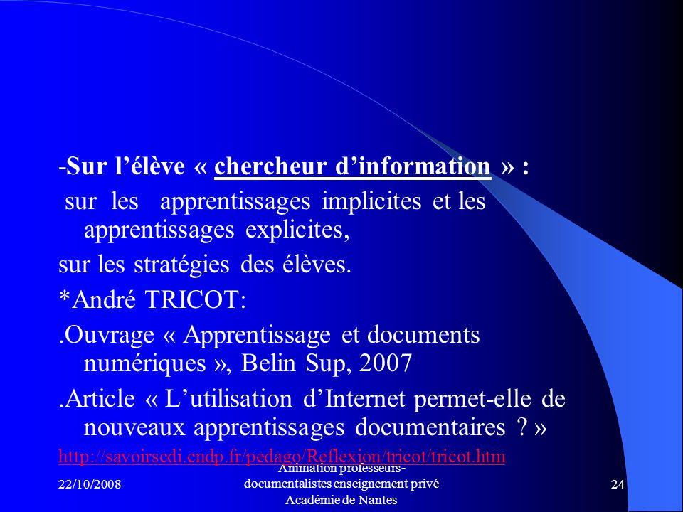 -Sur l'élève « chercheur d'information » :