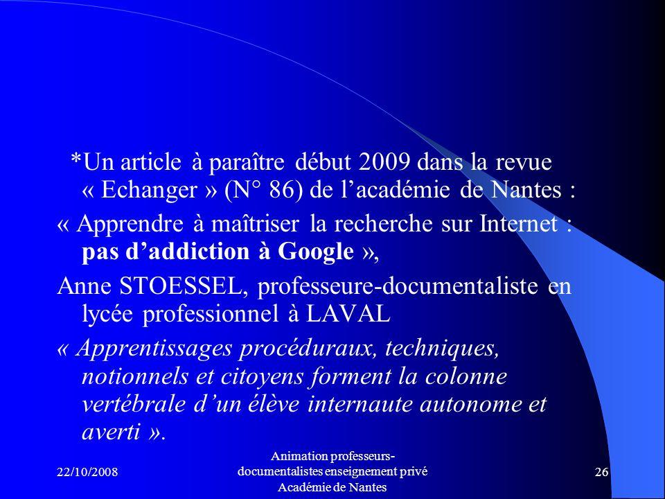 *Un article à paraître début 2009 dans la revue « Echanger » (N° 86) de l'académie de Nantes :