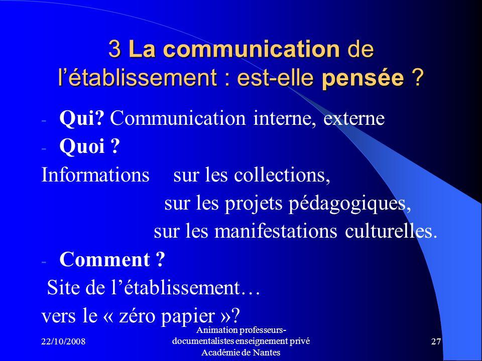 3 La communication de l'établissement : est-elle pensée