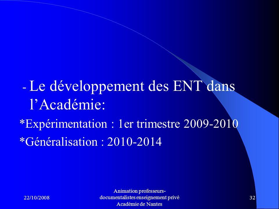 - Le développement des ENT dans l'Académie: