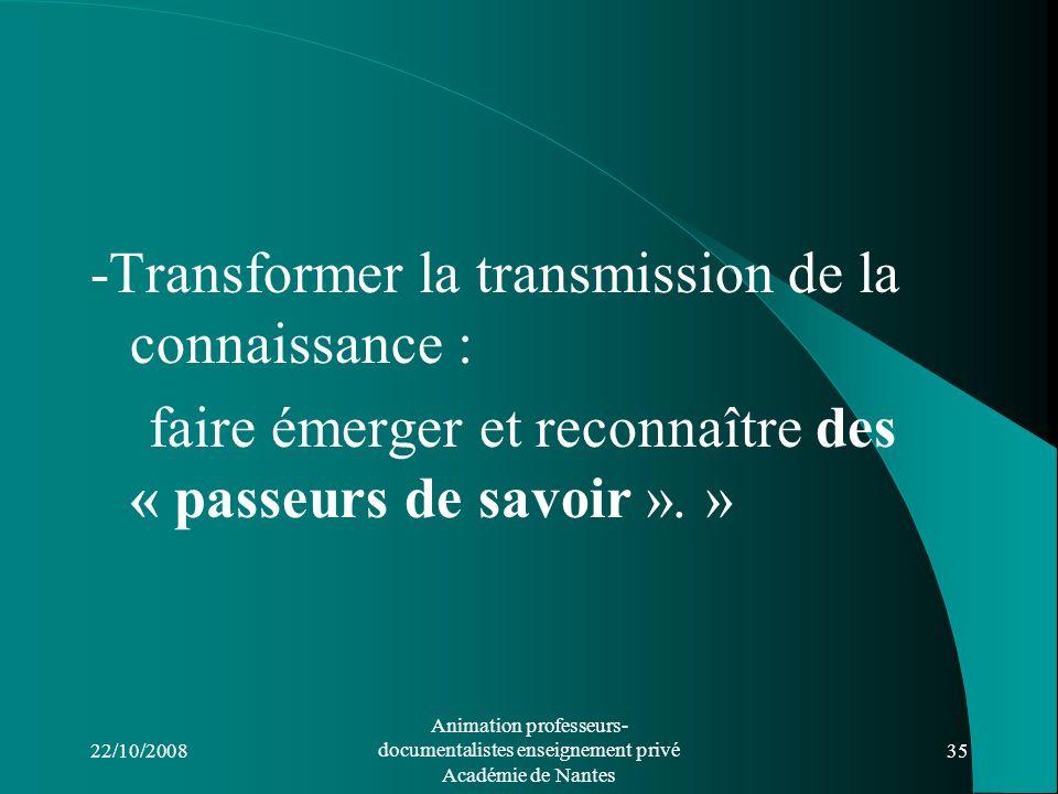 -Transformer la transmission de la connaissance :