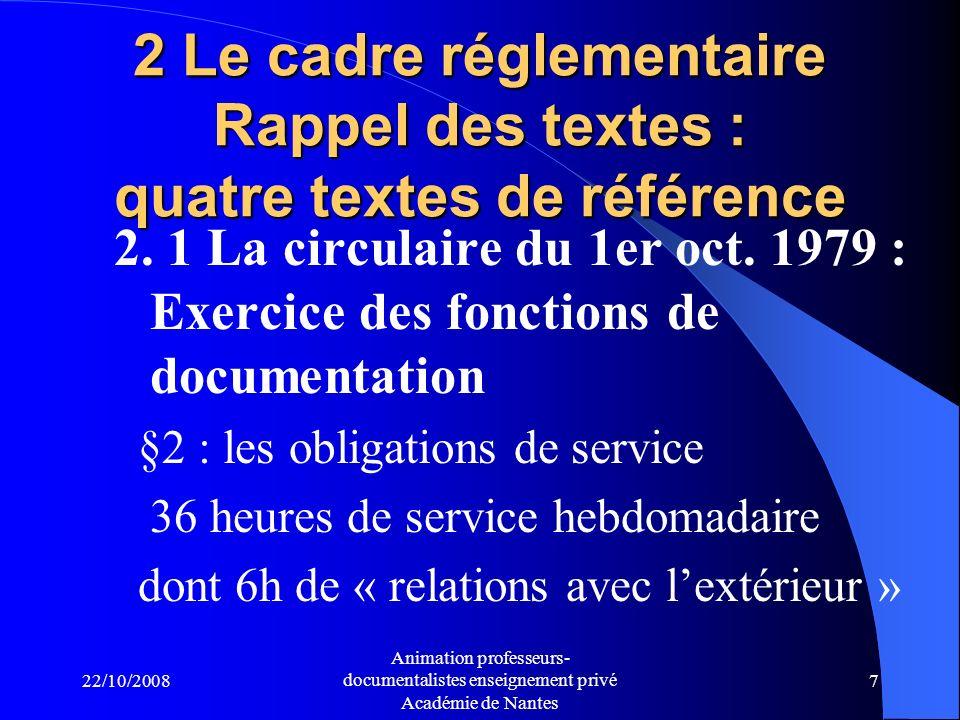 2 Le cadre réglementaire Rappel des textes : quatre textes de référence
