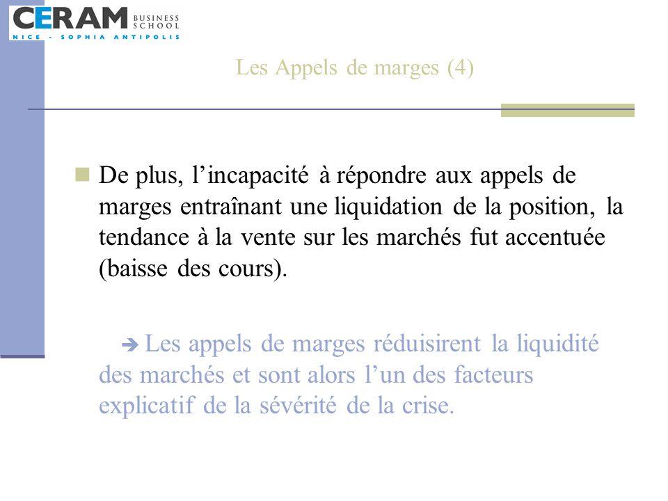 Les Appels de marges (4)