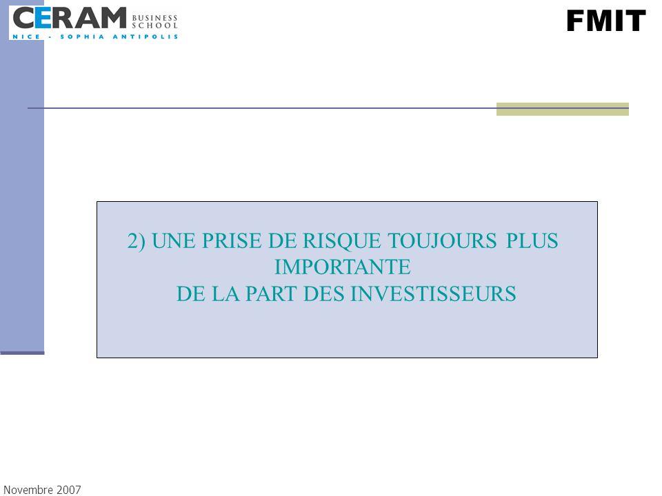 FMIT 2) UNE PRISE DE RISQUE TOUJOURS PLUS IMPORTANTE