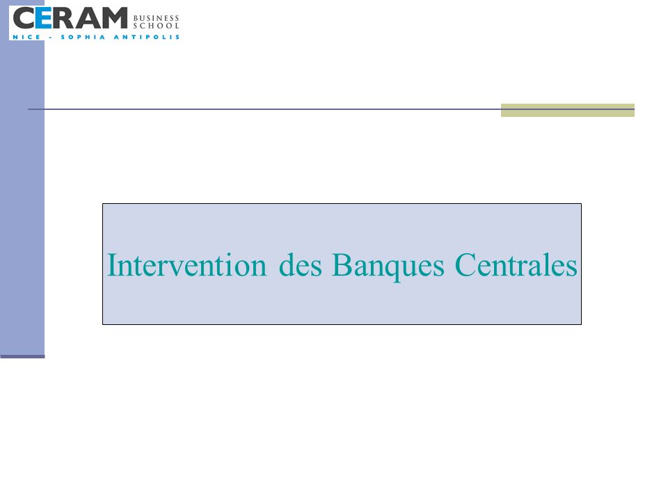 Intervention des Banques Centrales