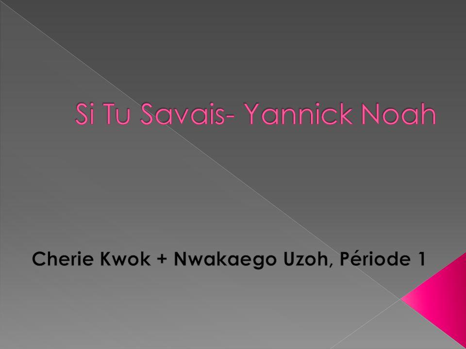 Si Tu Savais- Yannick Noah