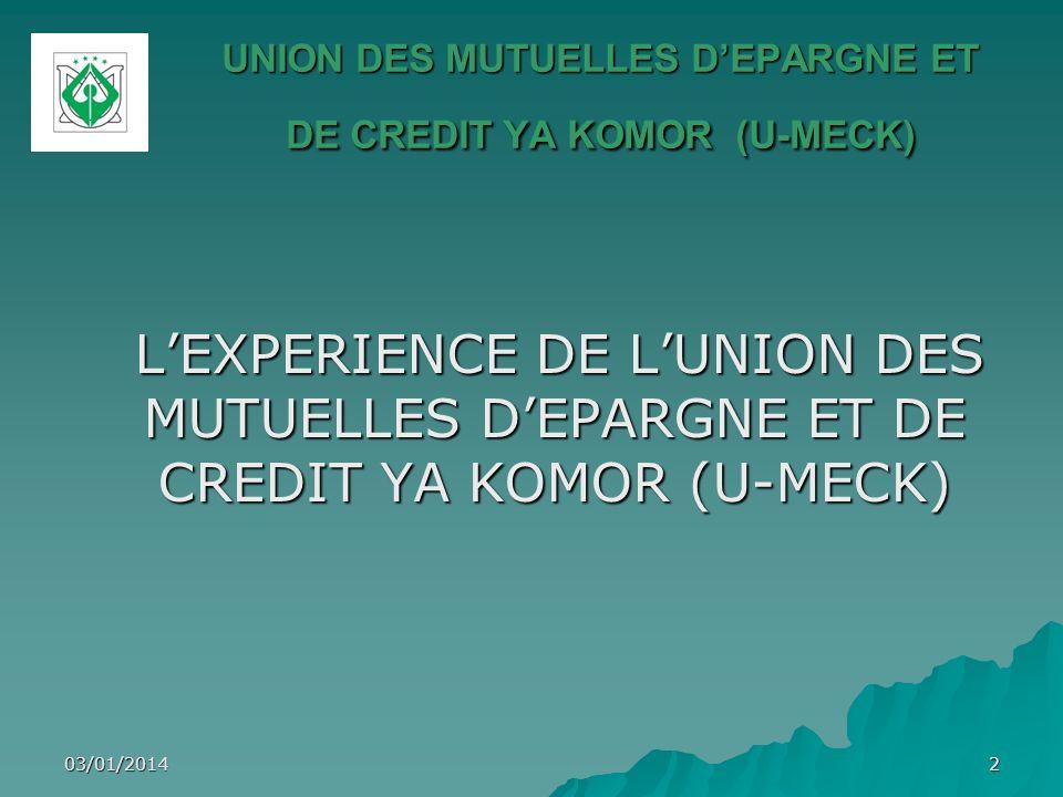 UNION DES MUTUELLES D'EPARGNE ET DE CREDIT YA KOMOR (U-MECK)