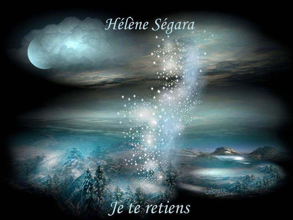 Hélène Ségara Hélène Ségara Je te retiens Je te retiens