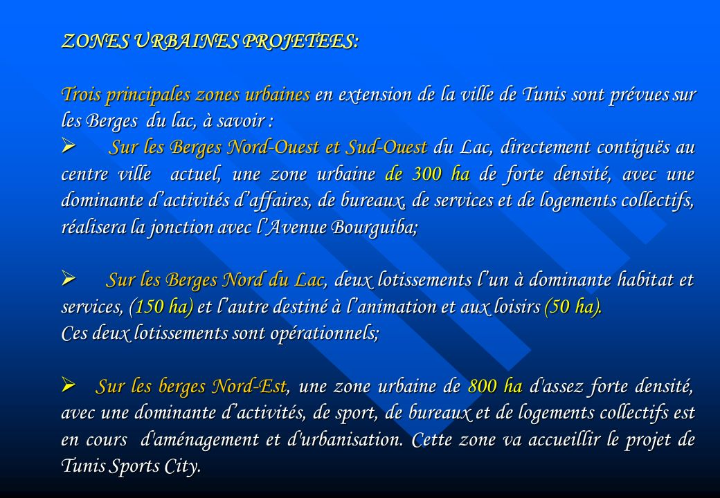 ZONES URBAINES PROJETEES: