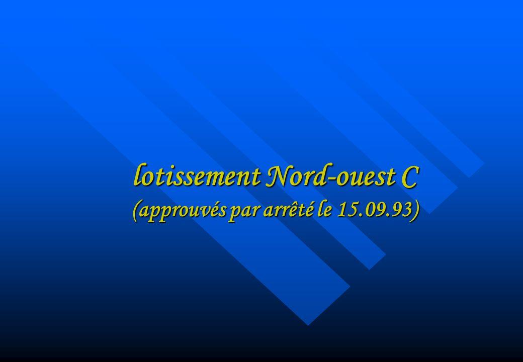 lotissement Nord-ouest C (approuvés par arrêté le 15.09.93)
